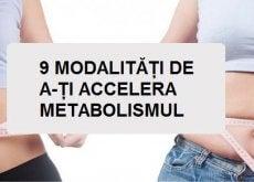 Anumite obiceiuri te ajută să accelerezi metabolismul
